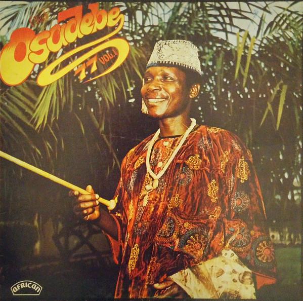 Chief Stephen Osita Osadebe & His Nigeria Sound Makers International – Chief Osadebe 77 Vol.1 NIGERIAN Highlife Music ALBUM LP