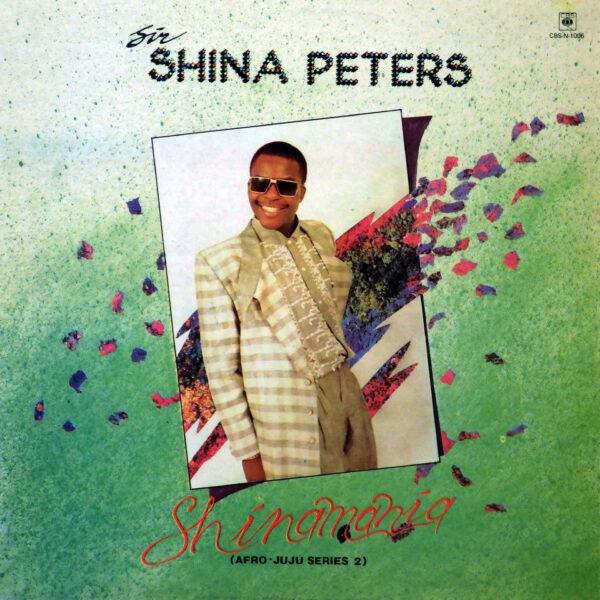 Sir Shina Peters – Shinamania