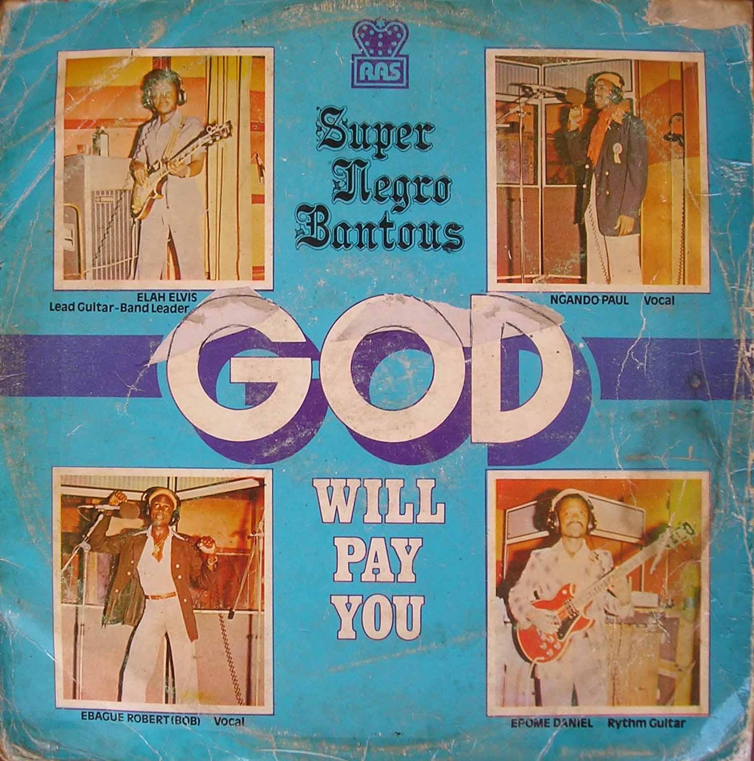 Super Negro Bantous – God Will Pay You : 80's NIGERIAN Highlife Soukous Music ALBUM LP