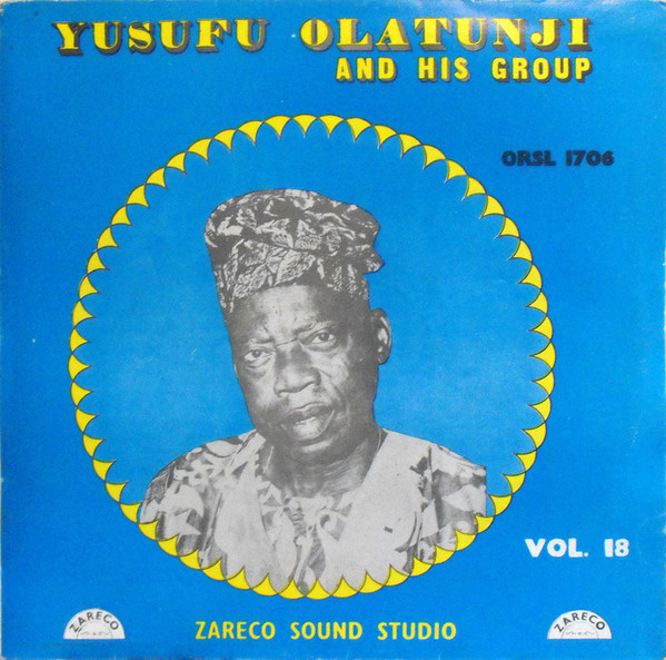 Yusufu Olatunji And His Group – Vol.18 : 70's NIGERIAN Yoruba Fuji Folk Music ALBUM LP Songs