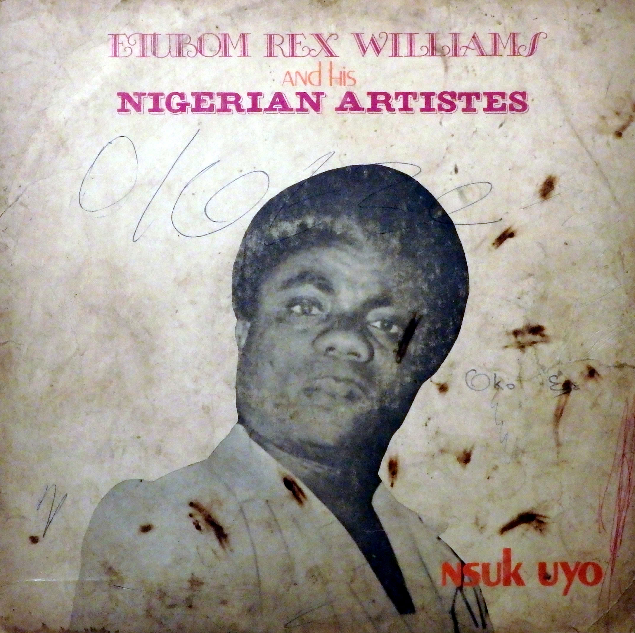 Etubom Rex Williams And His Nigerian Artistes – Nsuk Uyo : 80s NIGERIAN Highlife Music ALBUM LP
