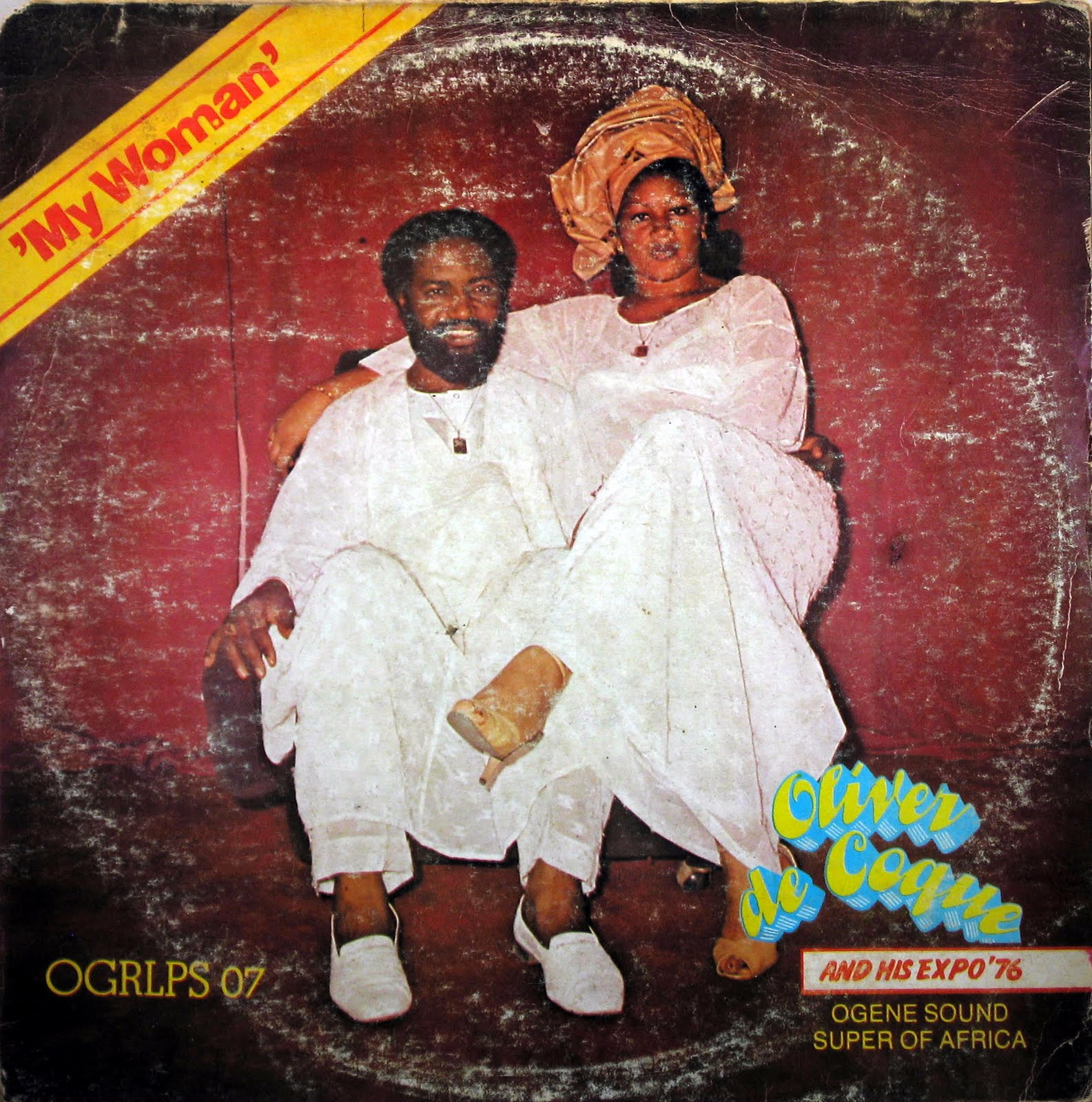Oliver De Coque And His Expo '76 Ogene Sound Super Of Africa – My Woman 80's NIGERIAN Highlife Folk Music ALBUM LP