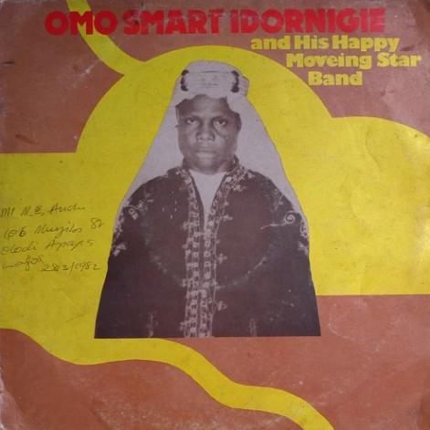 Omo Smart Idornigie And His Happy Moveing Star Band – Onovhalukholo 80's NIGERIAN Highlife Folk Music ALBUM LP